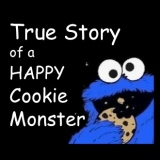 True Story of a HAPPY Cookie Monster